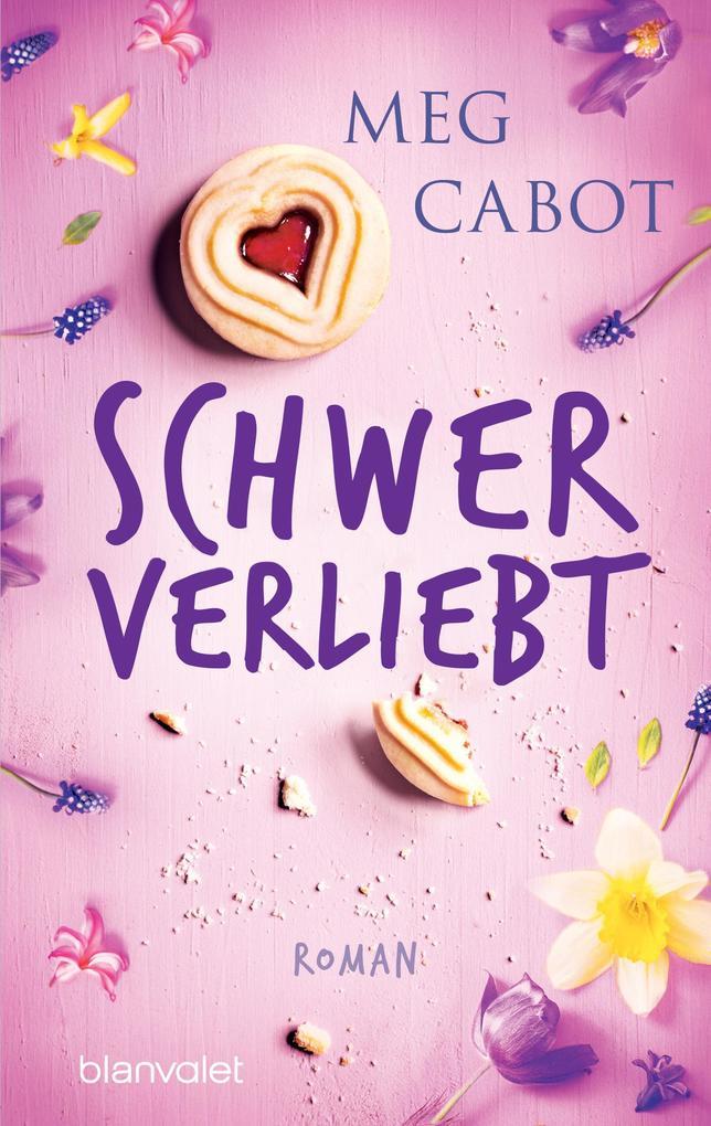 Schwer verliebt als eBook von Meg Cabot