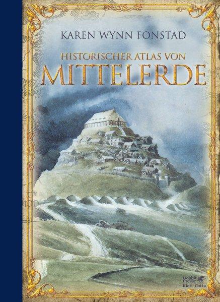 Historischer Atlas von Mittelerde als Buch von Karen W Fonstad