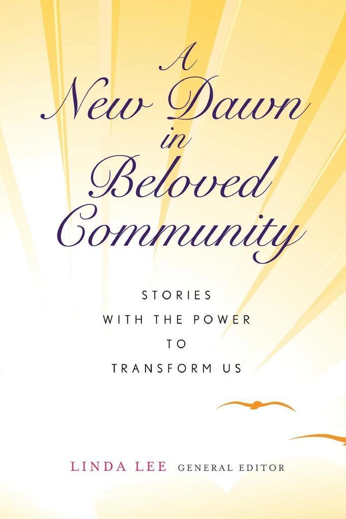 A New Dawn in Beloved Community als Taschenbuch...