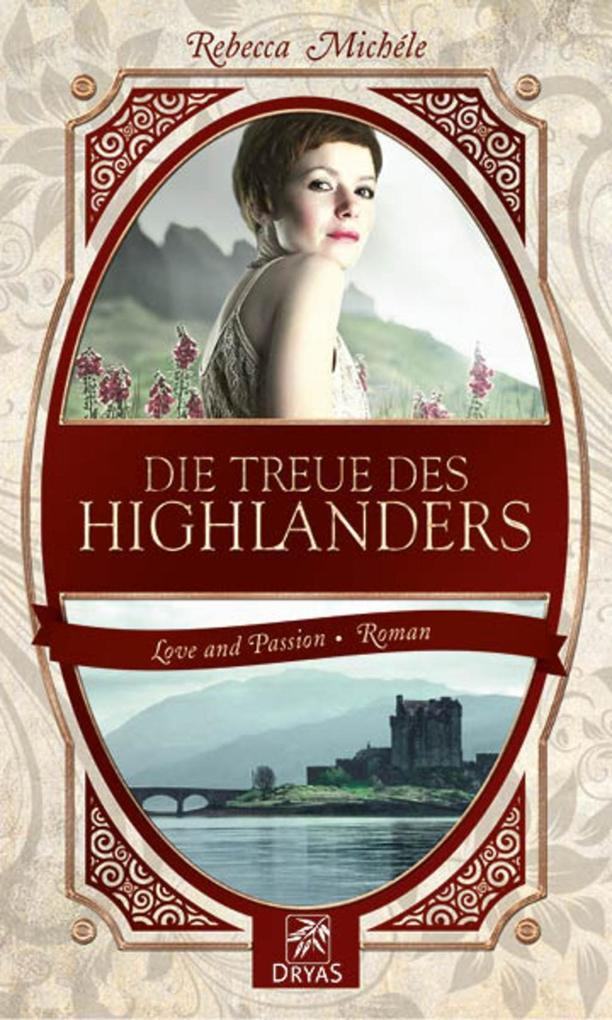 Die Treue des Highlanders als eBook von Rebecca Michéle