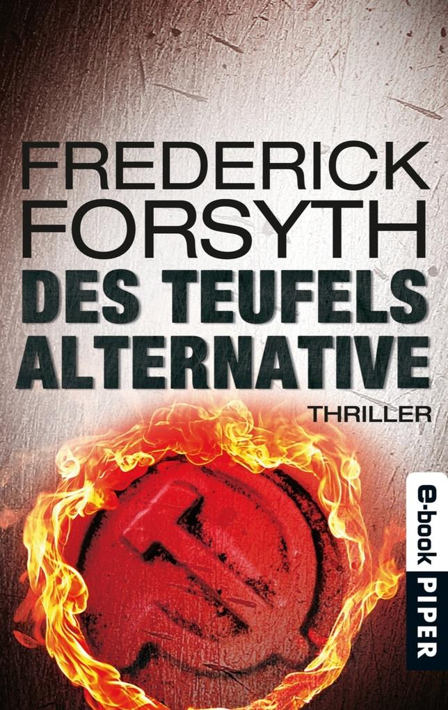 Des Teufels Alternative als eBook von Frederick Forsyth