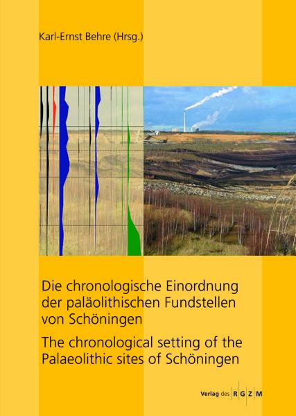 Die chronologische Einordnung der paläolithischen Fundstelle von Schöningen als Buch von