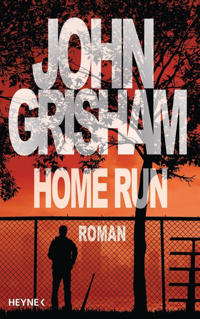 Home Run als eBook von John Grisham