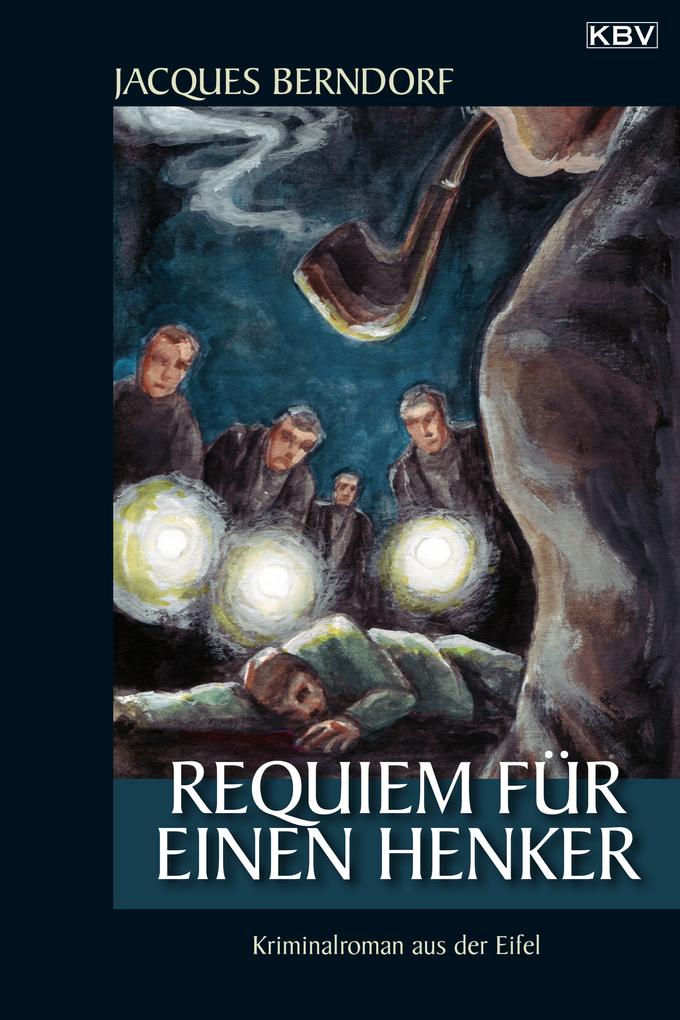 Requiem für einen Henker als eBook von Jacques Berndorf