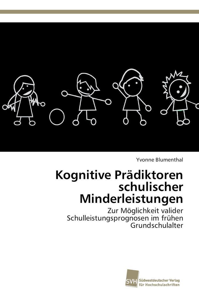 Kognitive Prädiktoren schulischer Minderleistungen als Buch von Yvonne Blumenthal
