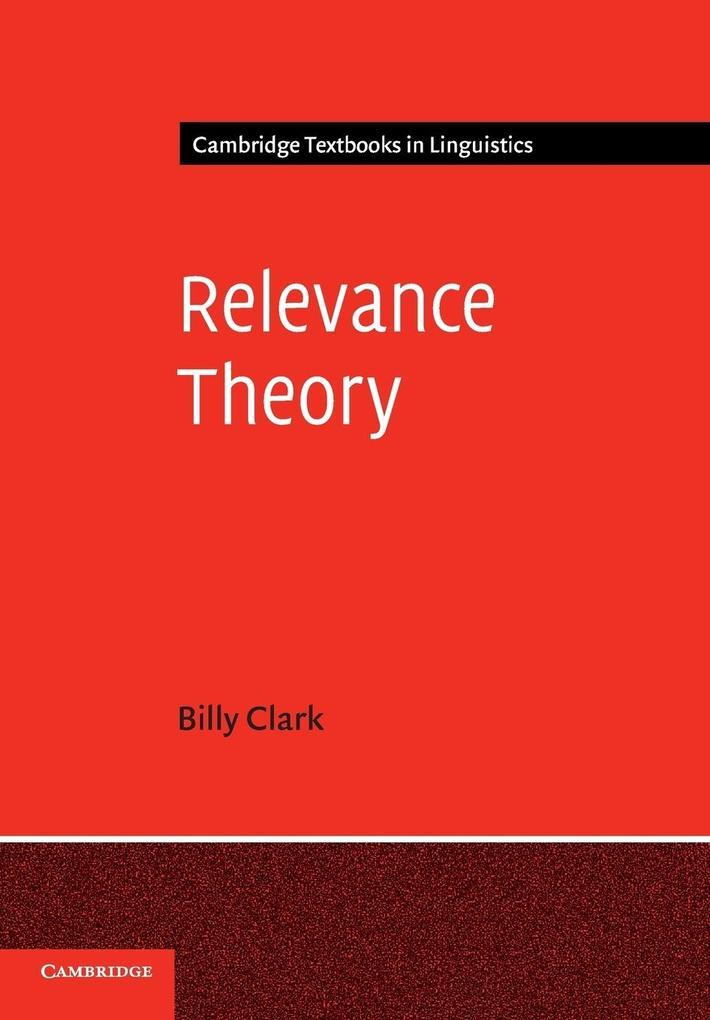 Relevance Theory als Buch von Billy Clark