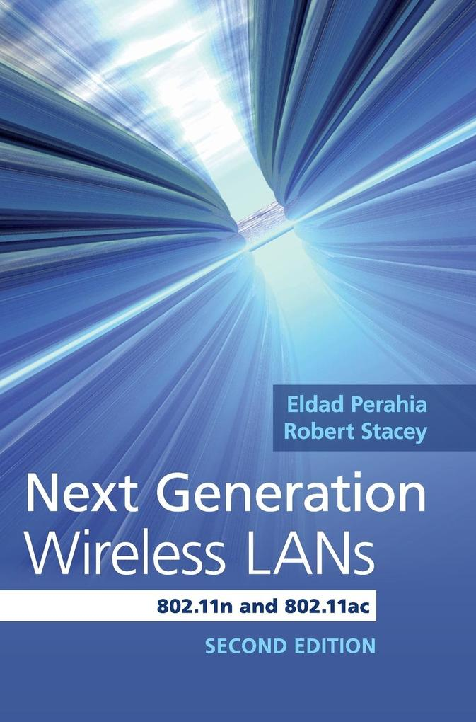 Next Generation Wireless LANs als Buch von Eldad Perahia, Robert Stacey