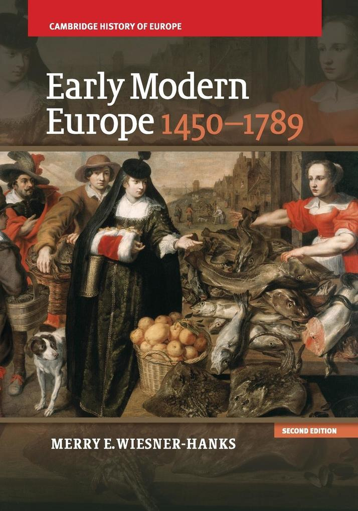 Early Modern Europe, 1450–1789 als Buch von Merry E. Wiesner-Hanks