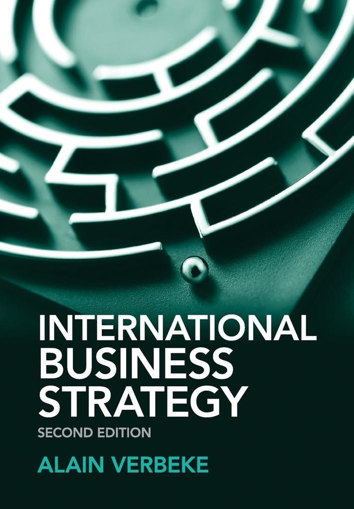 International Business Strategy als Buch von Alain Verbeke