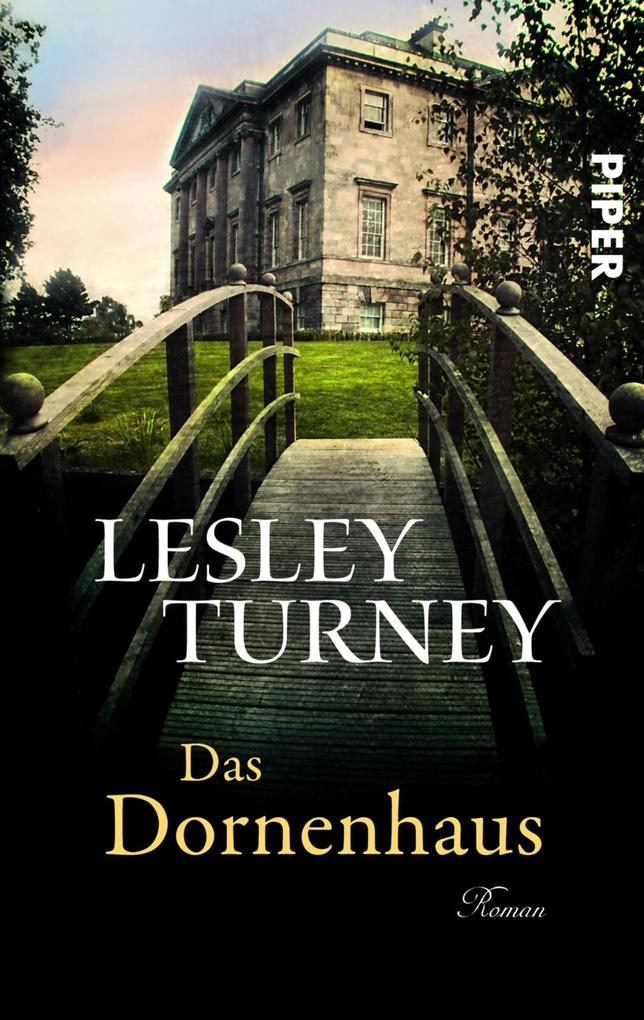 Das Dornenhaus als eBook von Lesley Turney