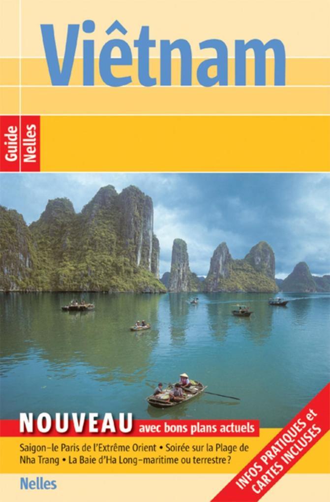 Guide Nelles Viêtnam als eBook von Jürgen Bergmann, Annaliese Wulf, Martina Miethig