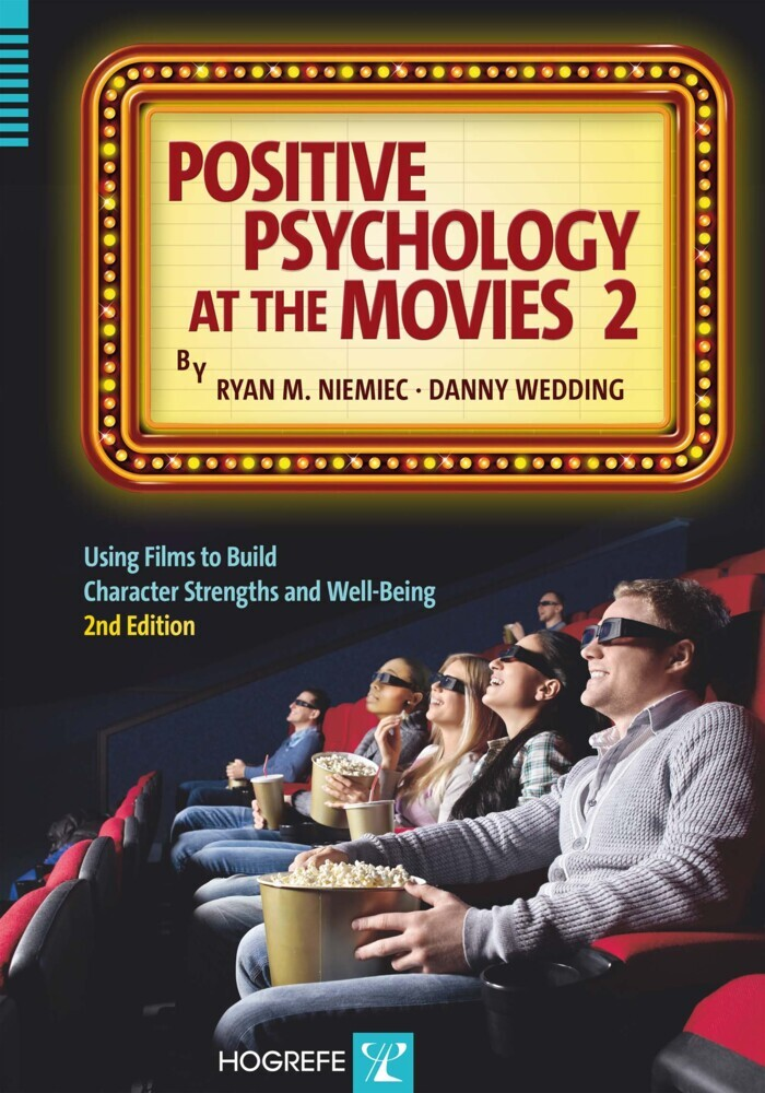 Positive Psychology at the Movies als Buch von Ryan M. Niemiec, Danny Wedding
