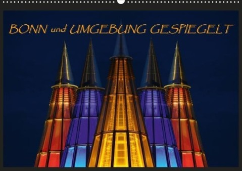 BONN und UMGEBUNG GESPIEGELT Posterbuch DIN A3 quer als Buch von BRASCHI Bonn