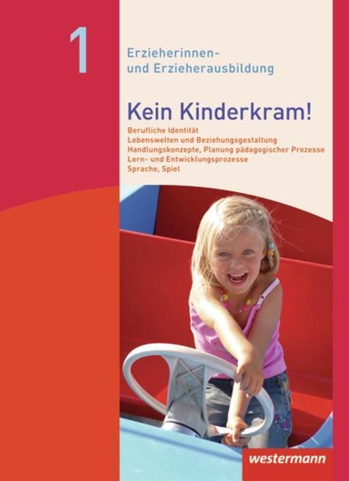 Kein Kinderkram! Band 1. Schülerbuch als Buch von Stefanie Dreißen, Kurt-Helmuth Eimuth, Volker Fischer, Gabriele Holler