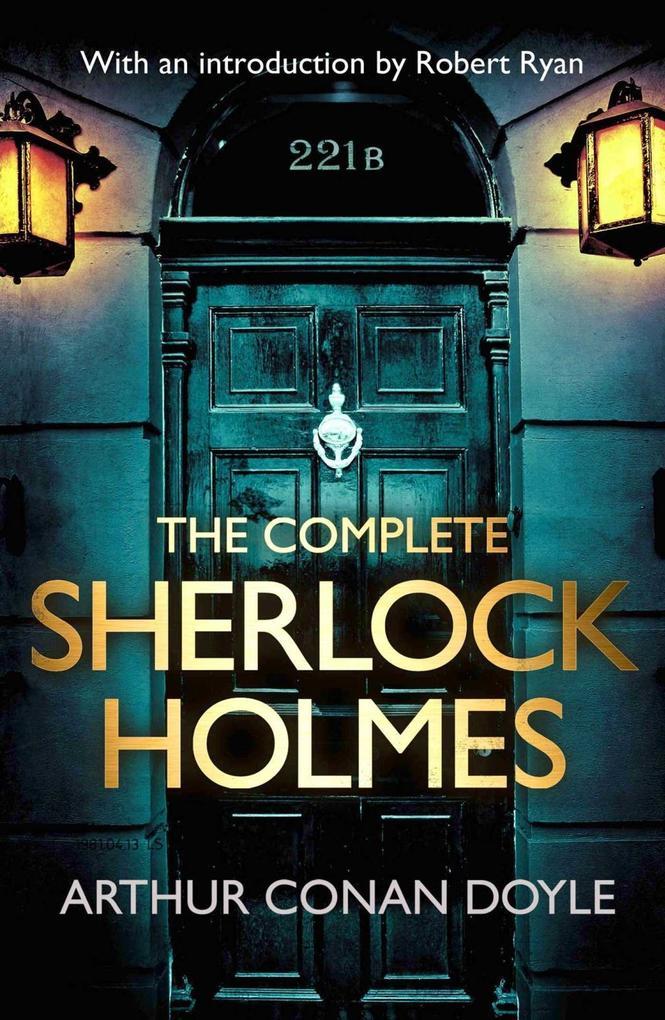 The Complete Sherlock Holmes als eBook von Arthur Conan Doyle