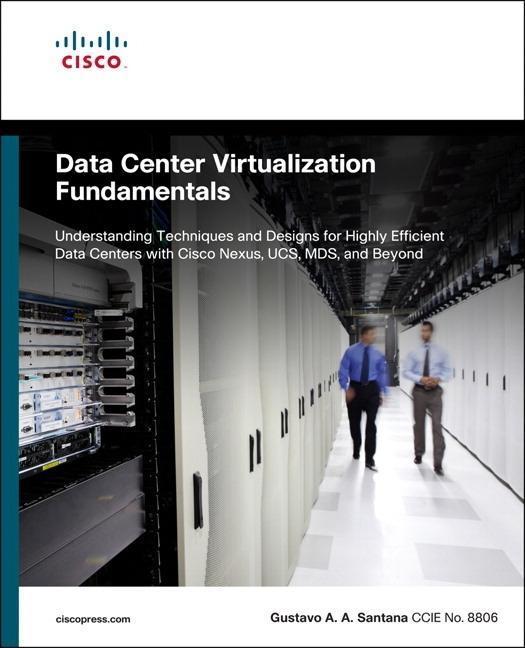Data Center Virtualization Fundamentals als Taschenbuch von Gustavo Santana