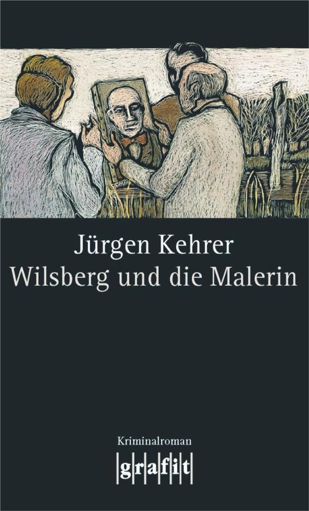 Wilsberg und die Malerin als eBook von Jürgen Kehrer