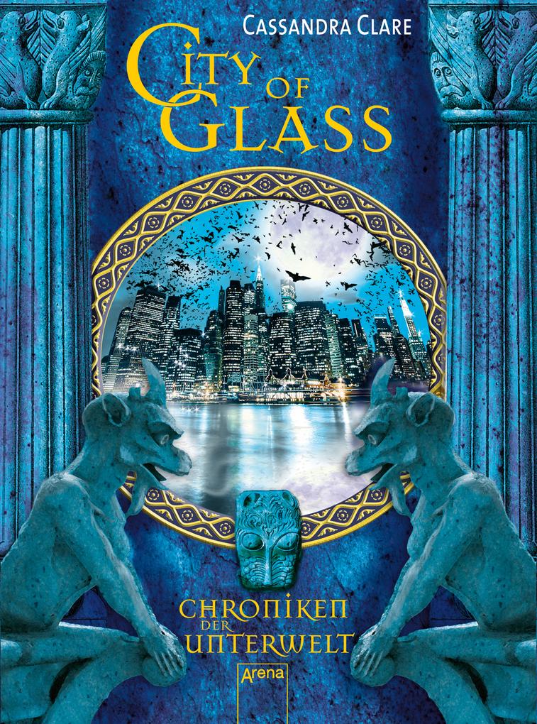 City of Glass als eBook von Cassandra Clare