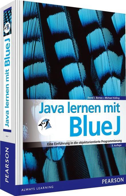 Java lernen mit BlueJ als Buch von David J. Barnes, Michael Kölling