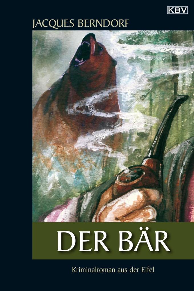 Der Bär als eBook von Jacques Berndorf