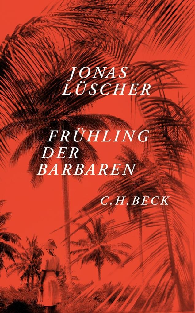 Frühling der Barbaren als eBook von Jonas Lüscher