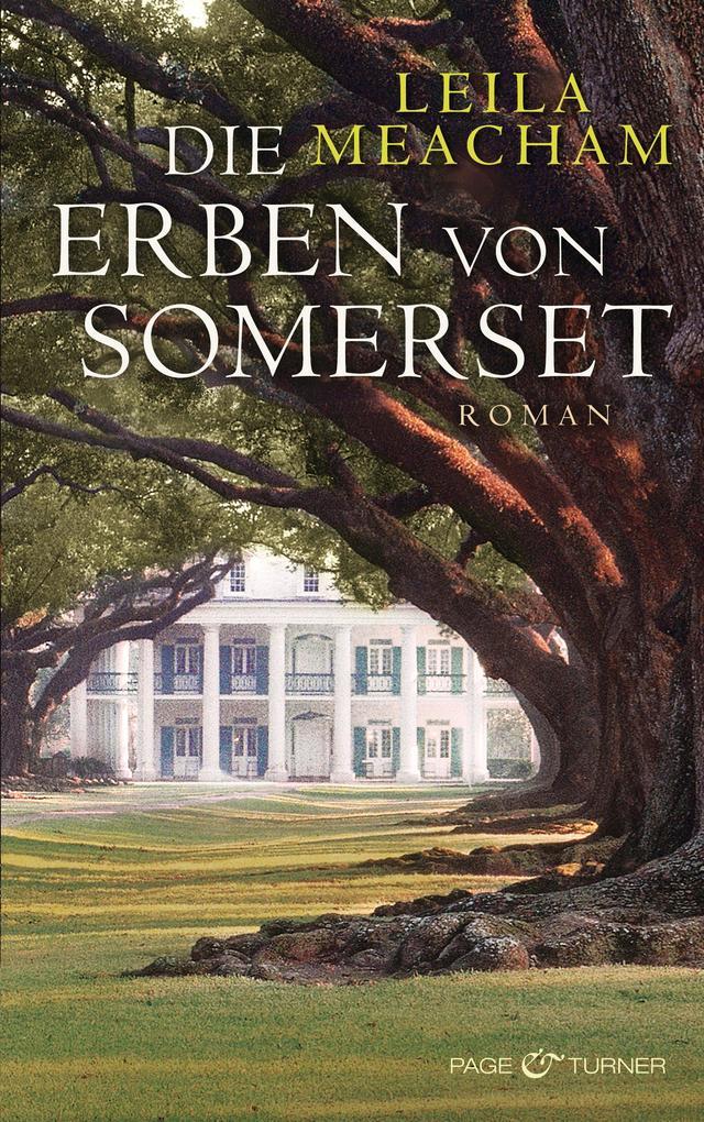 Die Erben von Somerset als eBook von Leila Meacham
