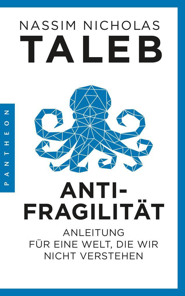 Antifragilität als eBook von Nassim Nicholas Taleb