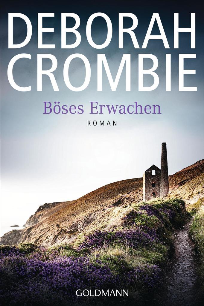 Böses Erwachen als eBook von Deborah Crombie