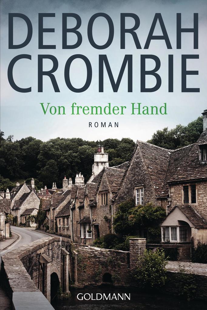 Von fremder Hand als eBook von Deborah Crombie