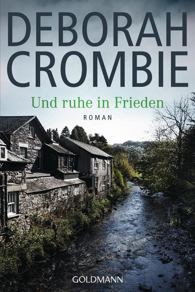 Und ruhe in Frieden als eBook von Deborah Crombie