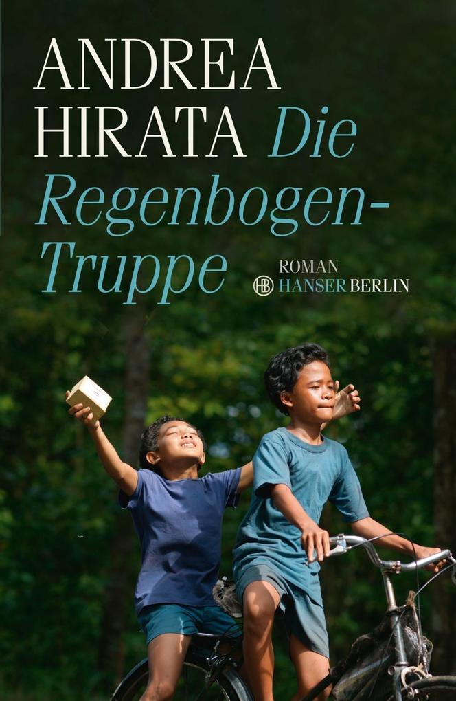 Die Regenbogentruppe als eBook von Andrea Hirata