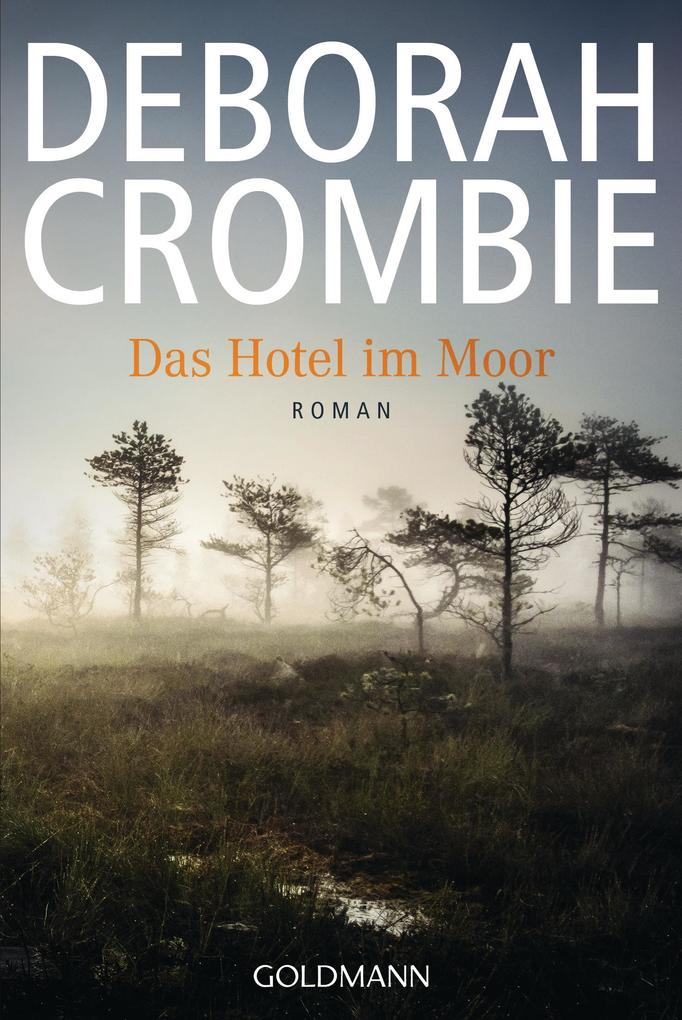 Das Hotel im Moor als eBook von Deborah Crombie