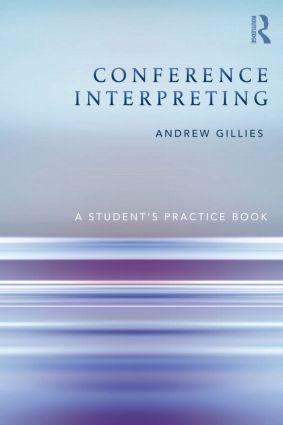Conference Interpreting als Buch von Andrew Gillies