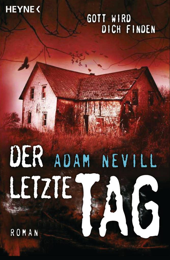 Der letzte Tag als eBook von Adam Nevill