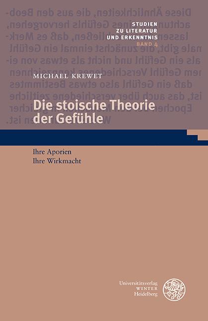 Die stoische Theorie der Gefühle als Buch von Michael Krewet