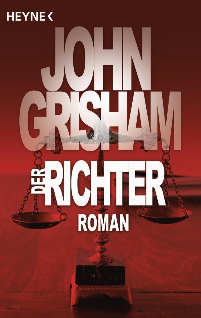 Der Richter als eBook von John Grisham