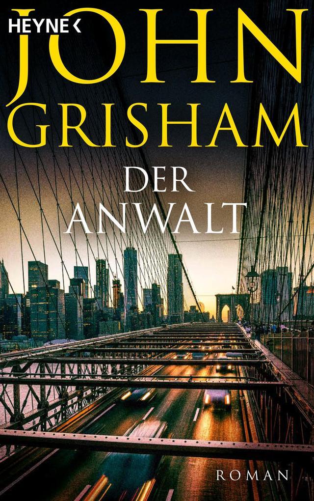 Der Anwalt als eBook von John Grisham