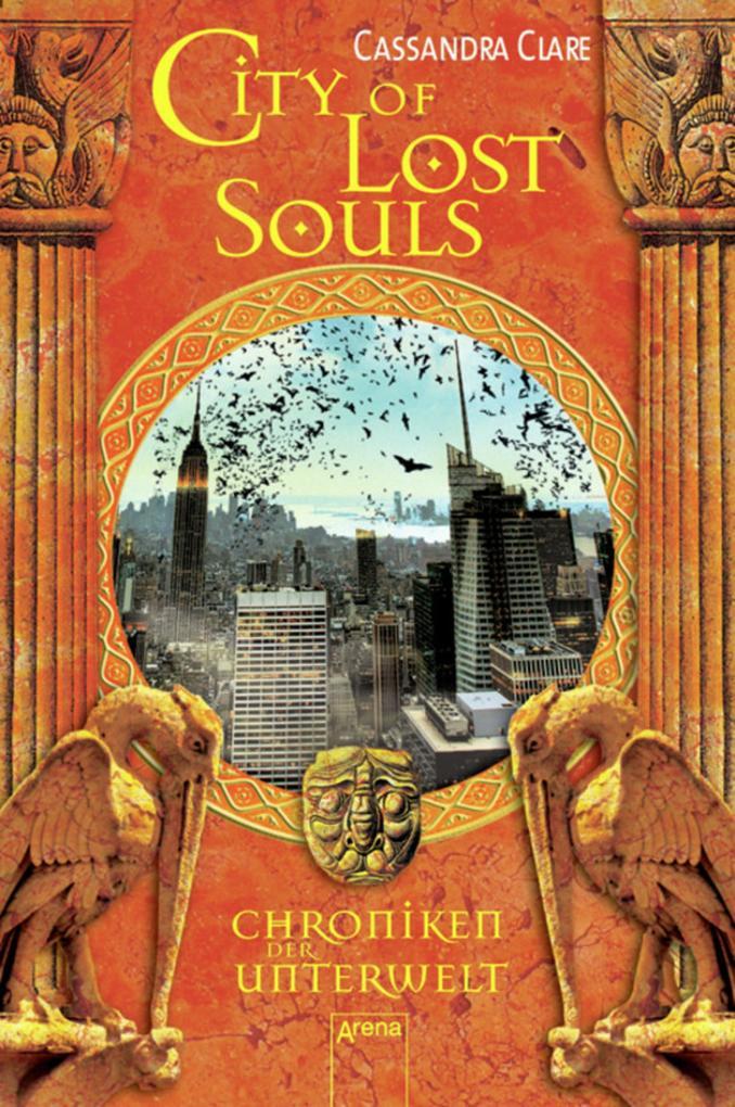 City of Lost Souls als eBook von Cassandra Clare