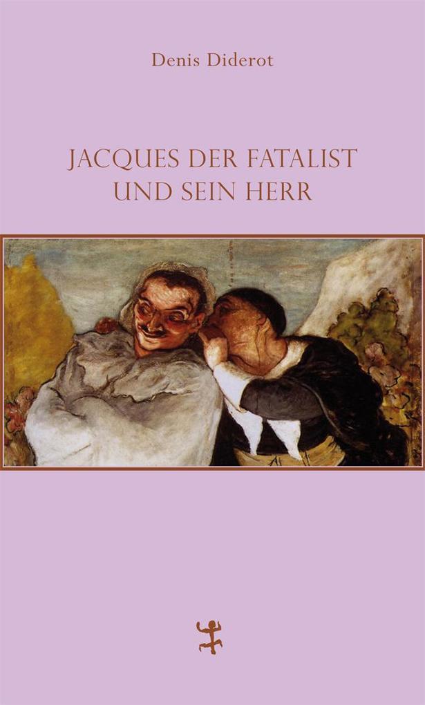 Jacques der Fatalist und sein Herr als Buch von Denis Diderot, Hans Magnus Enzensberger