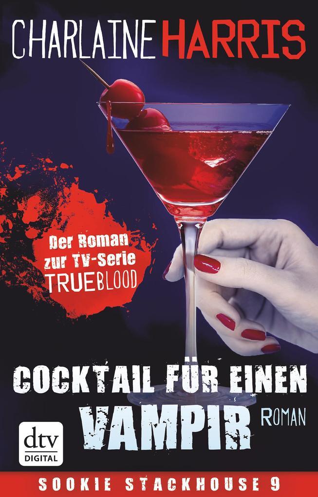 Cocktail für einen Vampir als eBook von Charlaine Harris