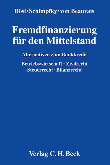 Fremdfinanzierung für den Mittelstand als Buch von