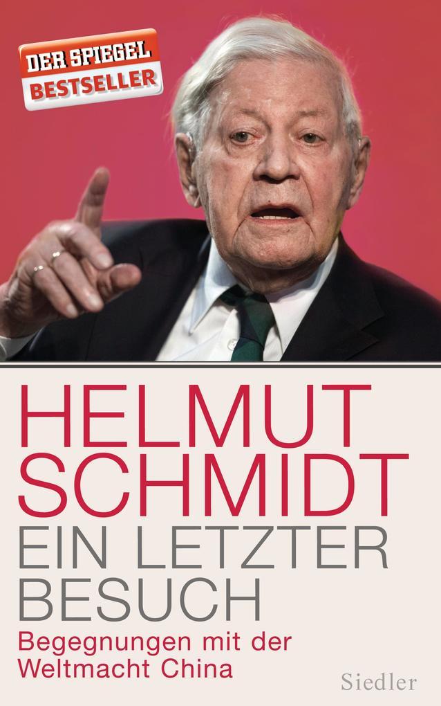 Ein letzter Besuch als Buch von Helmut Schmidt