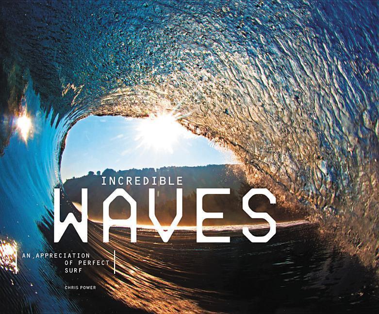 Incredible Waves als Buch von