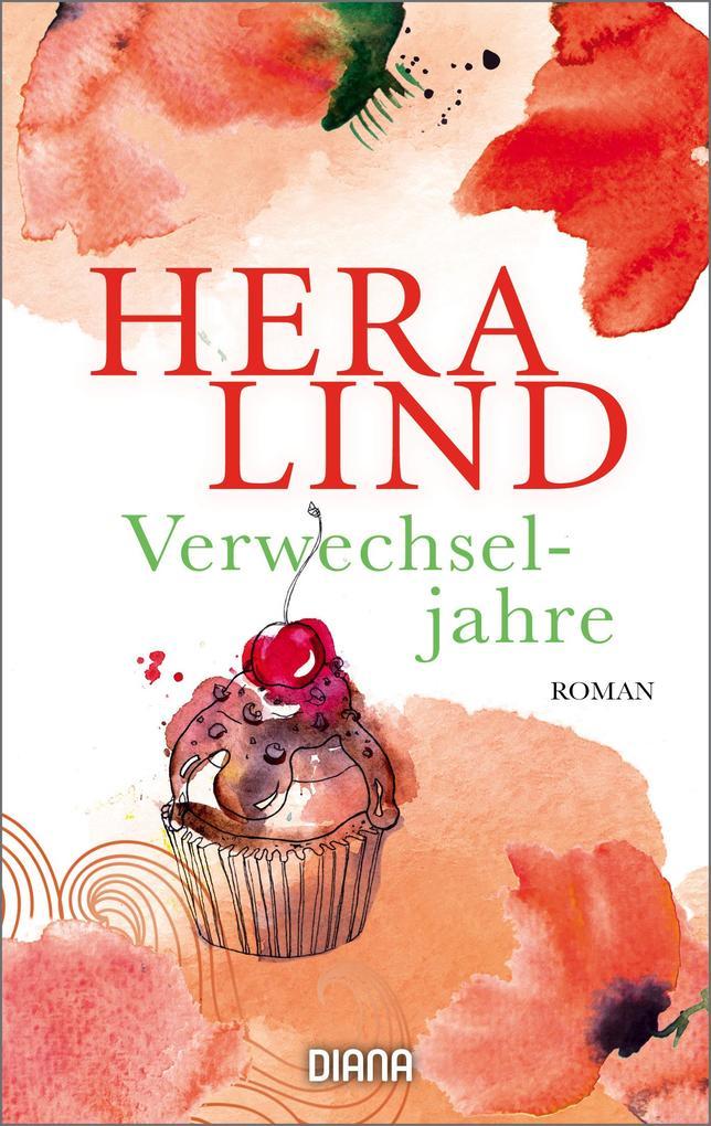 Verwechseljahre als eBook von Hera Lind