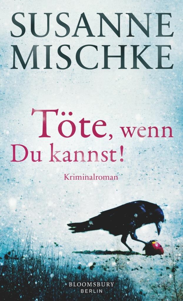 Töte, wenn du kannst! als eBook von Susanne Mischke