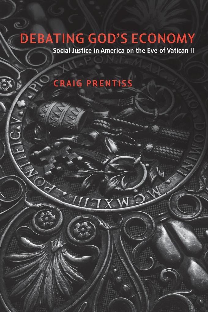 Debating God's Economy als Taschenbuch von Craig Prentiss