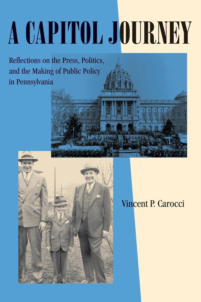 A Capitol Journey als Taschenbuch von Vincent P. Carocci