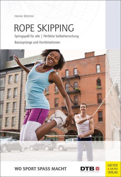 Rope Skipping als Buch von Henner Böttcher
