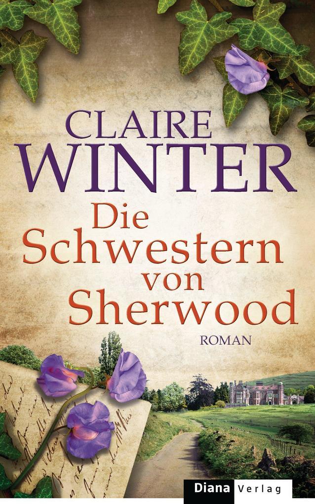 Die Schwestern von Sherwood als eBook von Claire Winter
