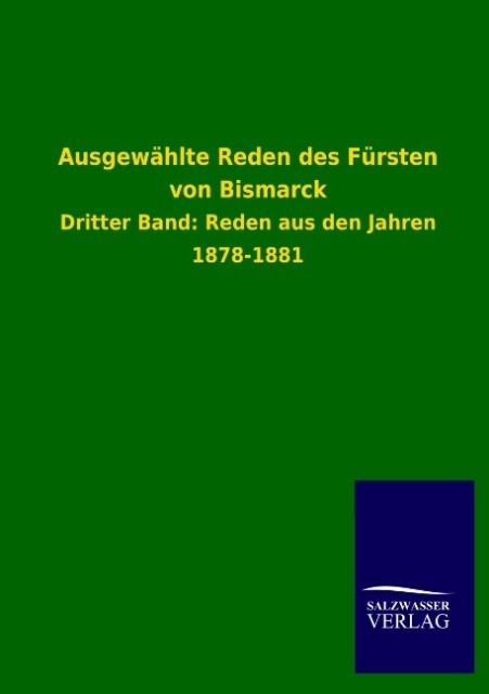 Ausgewählte Reden des Fürsten von Bismarck als Buch von